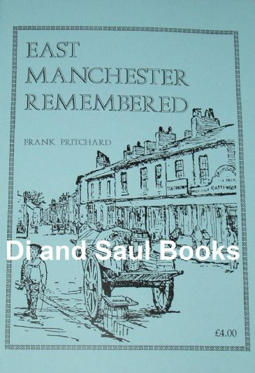 East Manchester Remembered, by Frank Pritchard